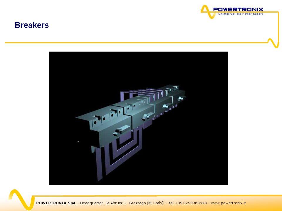 POWERTRONIX SpA – Headquarter: St.Abruzzi,1 Grezzago (MI/Italy) – tel.+39 0290968648 – www.powertronix.it Breakers