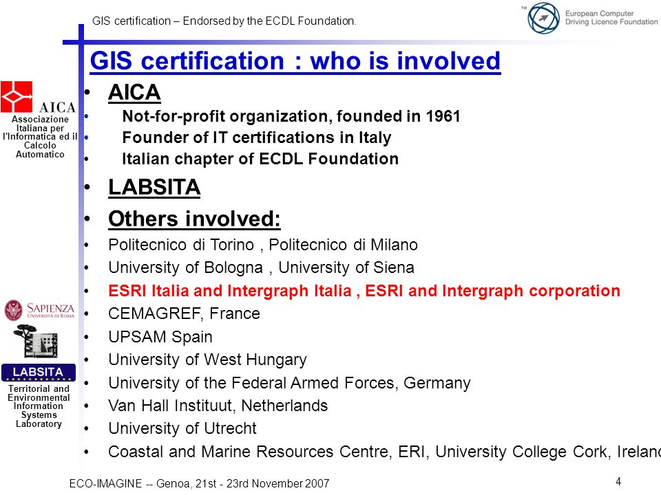 GIS certification – Endorsed by the ECDL Foundation.