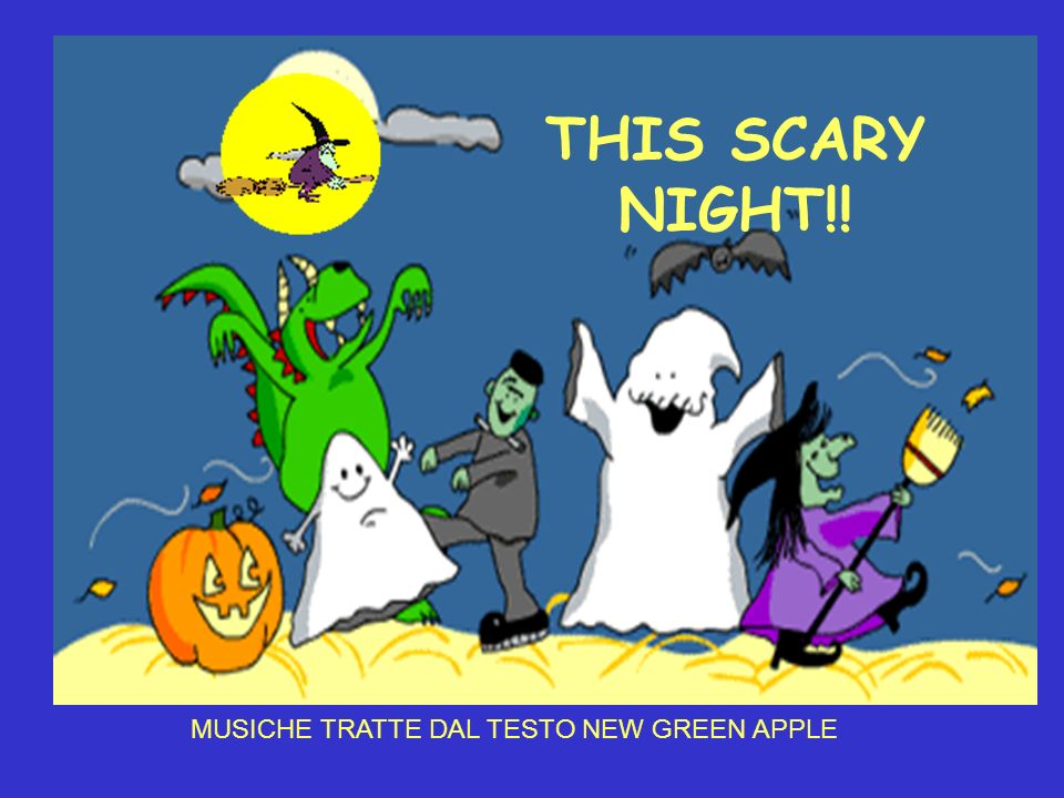 THIS SCARY NIGHT!! MUSICHE TRATTE DAL TESTO NEW GREEN APPLE