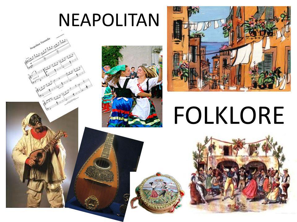 FOLKLORE NEAPOLITAN
