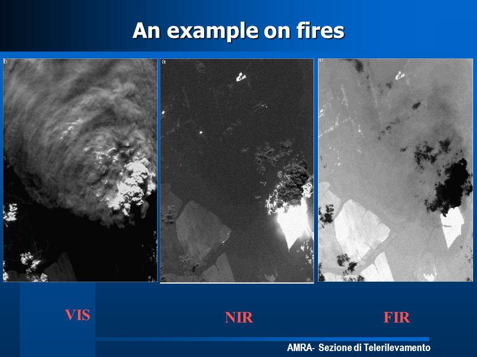 AMRA- Sezione di Telerilevamento An example on fires VIS NIRFIR