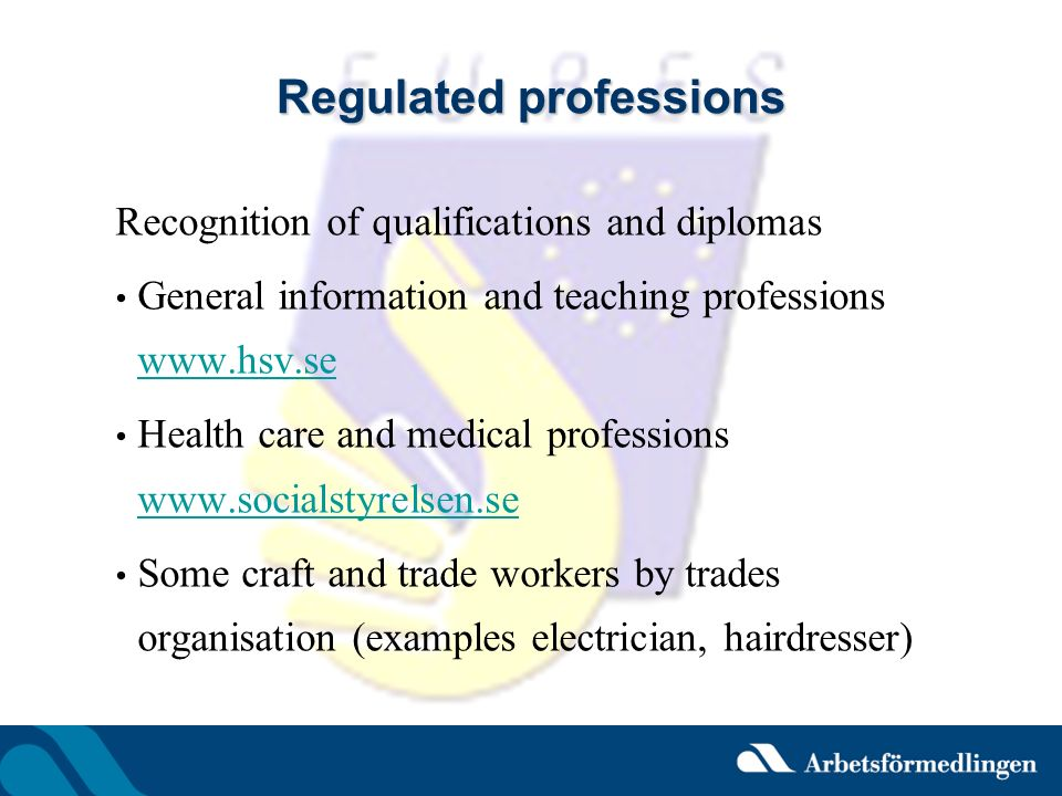 Regulated professions Recognition of qualifications and diplomas General information and teaching professions www.hsv.se www.hsv.se Health care and me