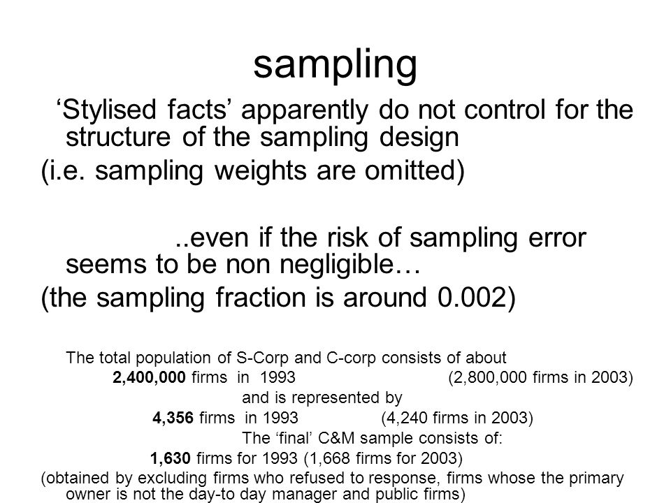 sampling Suggestion: - Take into account sampling weights.