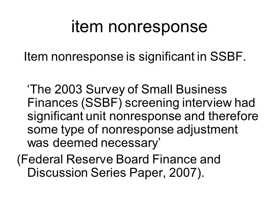 item nonresponse Item nonresponse is significant in SSBF.