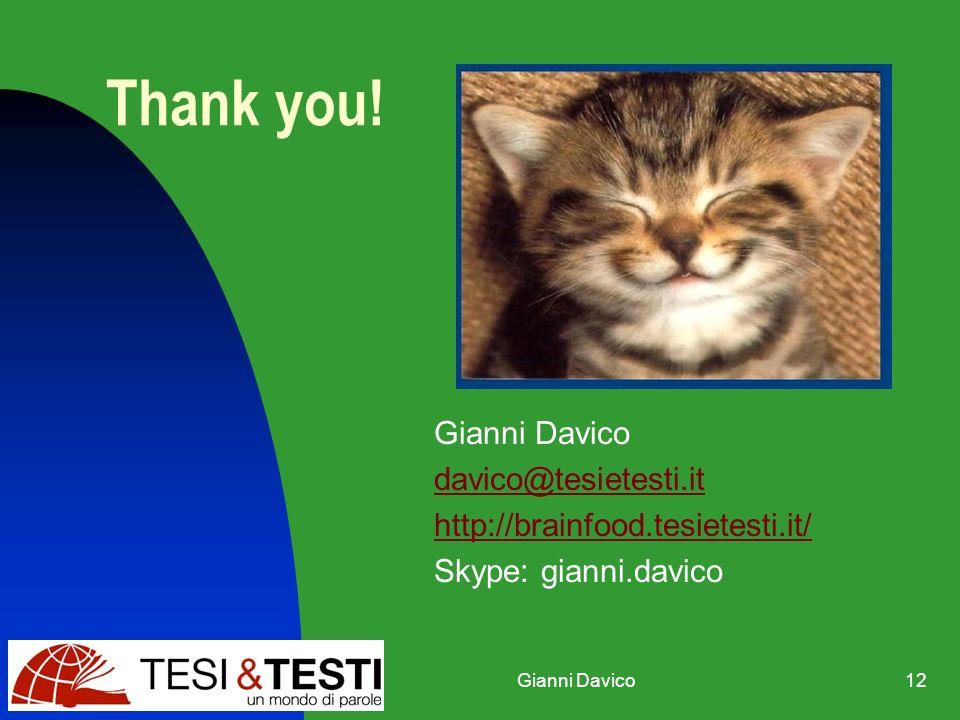 Gianni Davico12 Thank you.