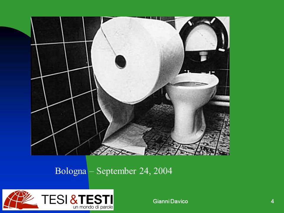 Gianni Davico4 Bologna – September 24, 2004