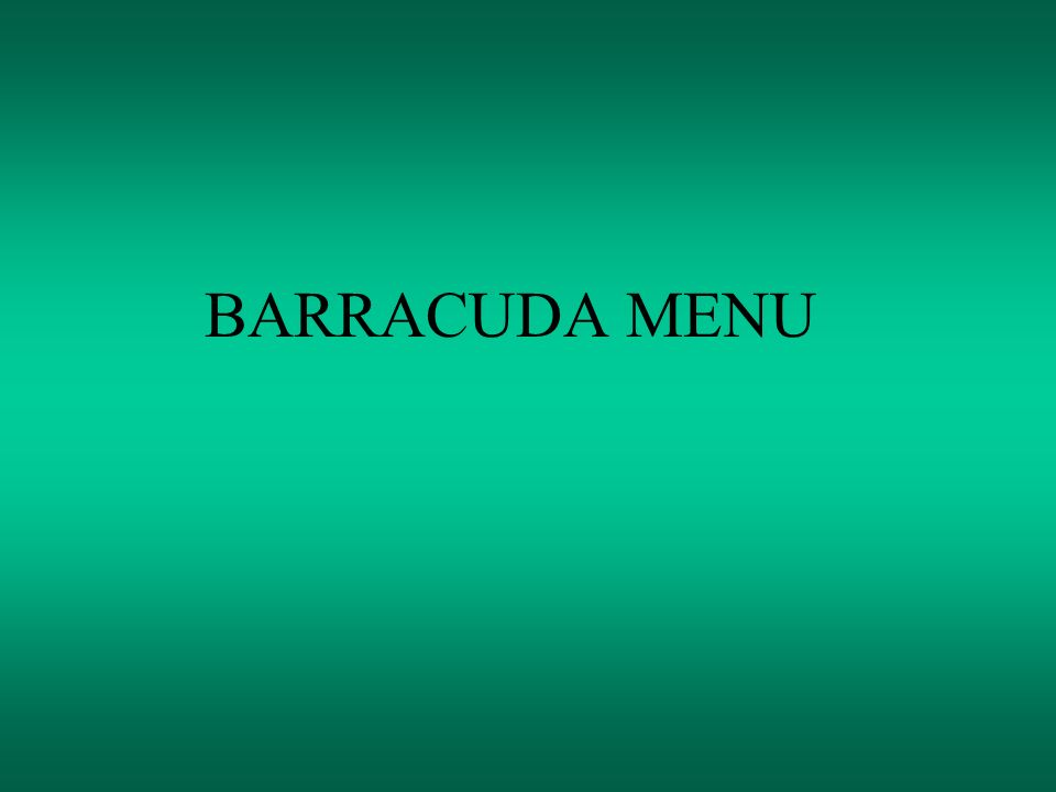 BARRACUDA MENU