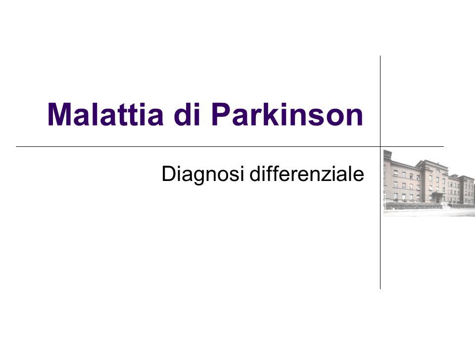Malattia di Parkinson Diagnosi differenziale