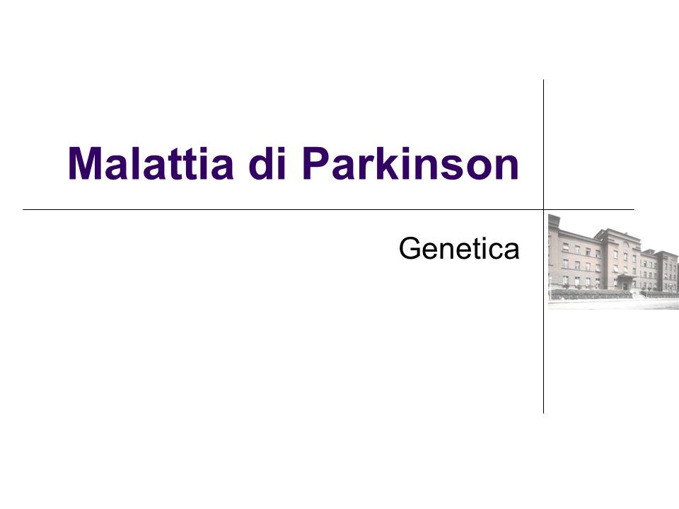 Malattia di Parkinson Genetica