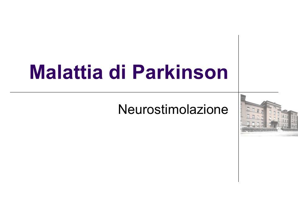 Malattia di Parkinson Neurostimolazione