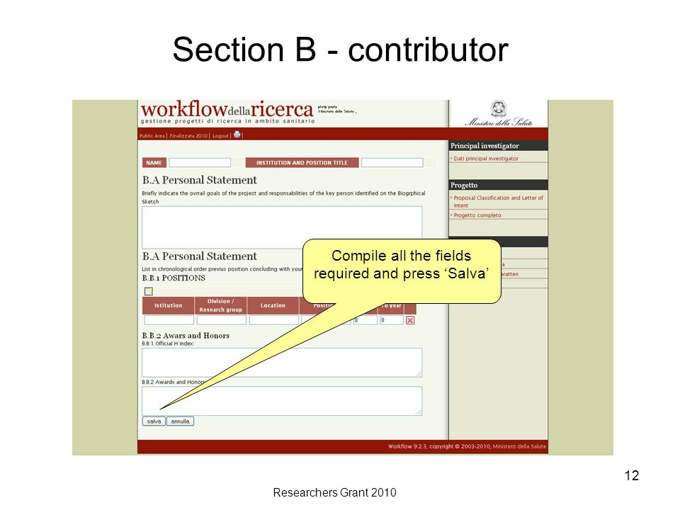 Researchers Grant 2010 12 Section B - contributor Compile all the fields required and press Salva