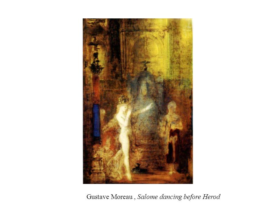 Gustave Moreau, Salome dancing before Herod