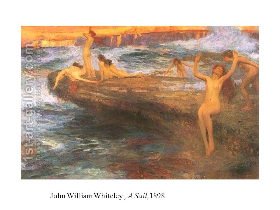John William Whiteley, A Sail,1898