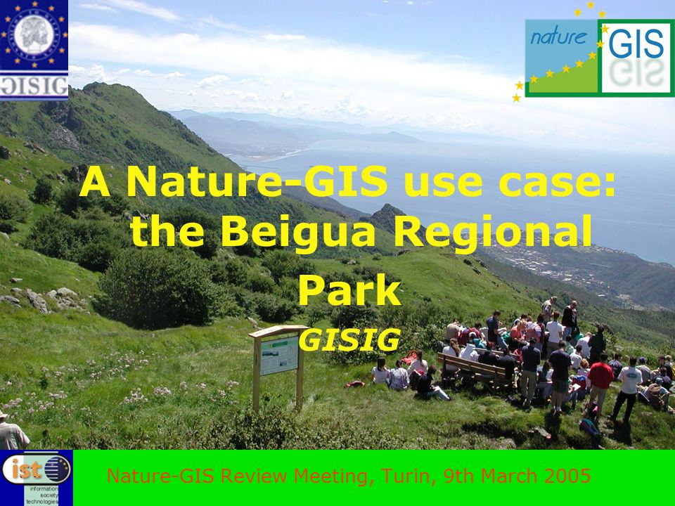 A Nature-GIS use case: the Beigua Regional Park GISIG Nature-GIS Review Meeting, Turin, 9th March 2005