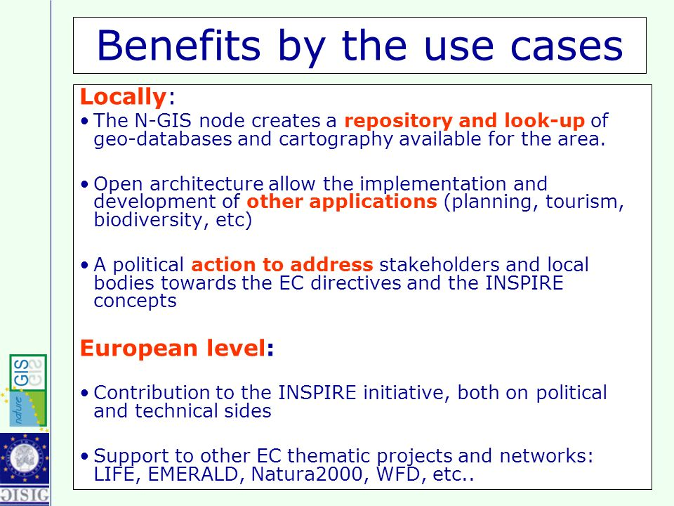 Nature-GIS Conference, Turin, 10th-11th March 2005 The use cases are together the Catalog Client the main components of the Thematic Portal.
