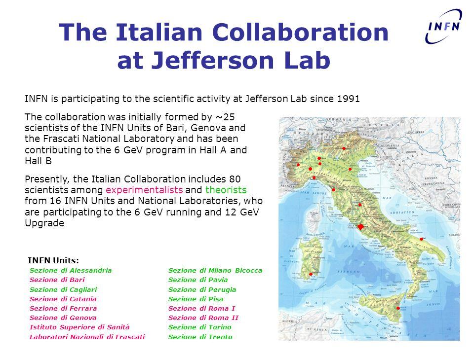 The Italian Collaboration at Jefferson Lab INFN is participating to the scientific activity at Jefferson Lab since 1991 Sezione di Alessandria Sezione