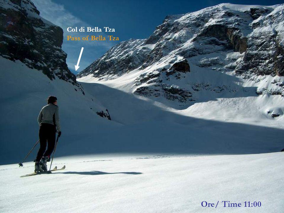 Ore/ Time 11:00 Col di Bella Tza Pass of Bella Tza