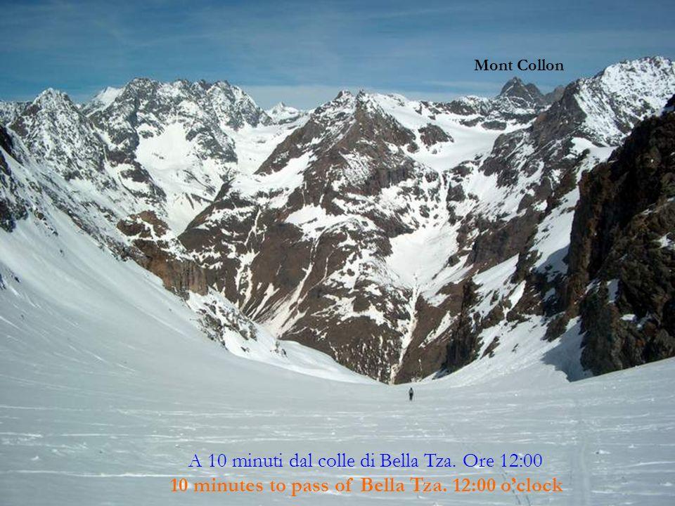 A 10 minuti dal colle di Bella Tza. Ore 12:00 10 minutes to pass of Bella Tza.