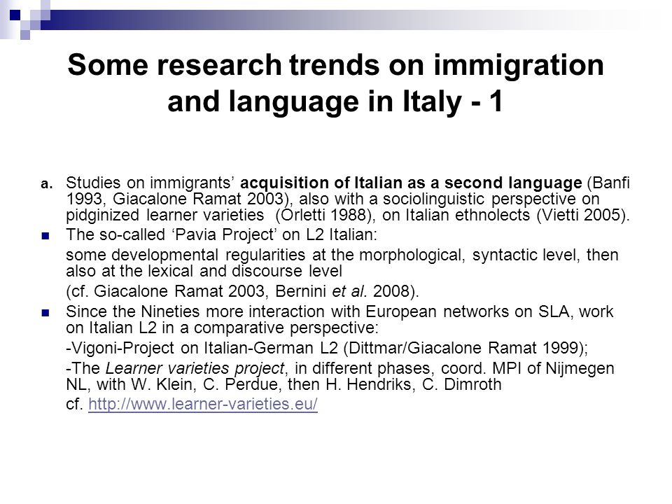 Some research trends on immigration and language in Italy - 1 a.
