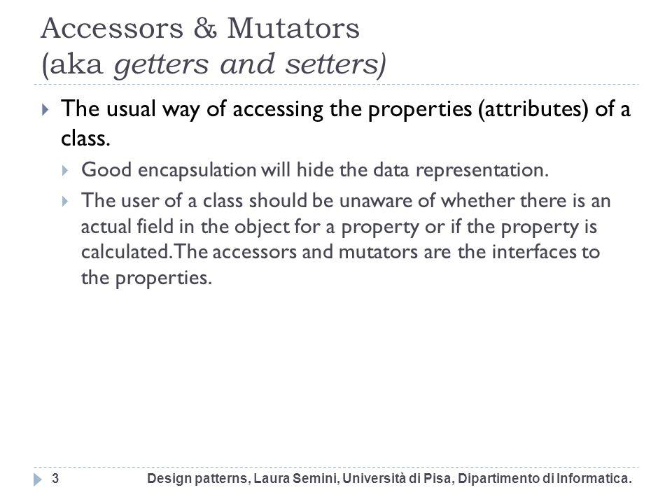 Example Consider the following partial Domain Model Design patterns, Laura Semini, Università di Pisa, Dipartimento di Informatica.34