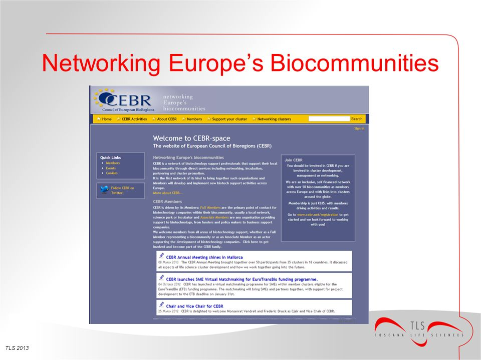 Networking Europes Biocommunities TLS 2013