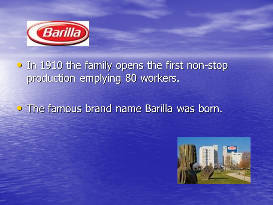 In 1910 the family opens the first non-stop production emplying 80 workers.