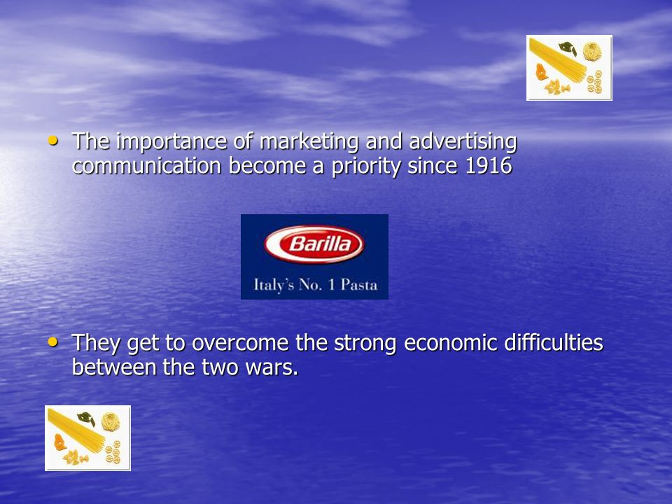 The importance of marketing and advertising communication become a priority since 1916 The importance of marketing and advertising communication become a priority since 1916 They get to overcome the strong economic difficulties between the two wars.