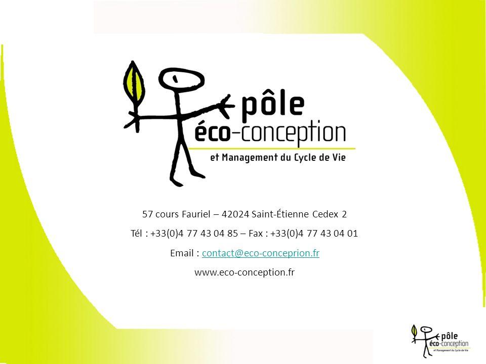 57 cours Fauriel – 42024 Saint-Étienne Cedex 2 Tél : +33(0)4 77 43 04 85 – Fax : +33(0)4 77 43 04 01 Email : contact@eco-conceprion.frcontact@eco-conceprion.fr www.eco-conception.fr