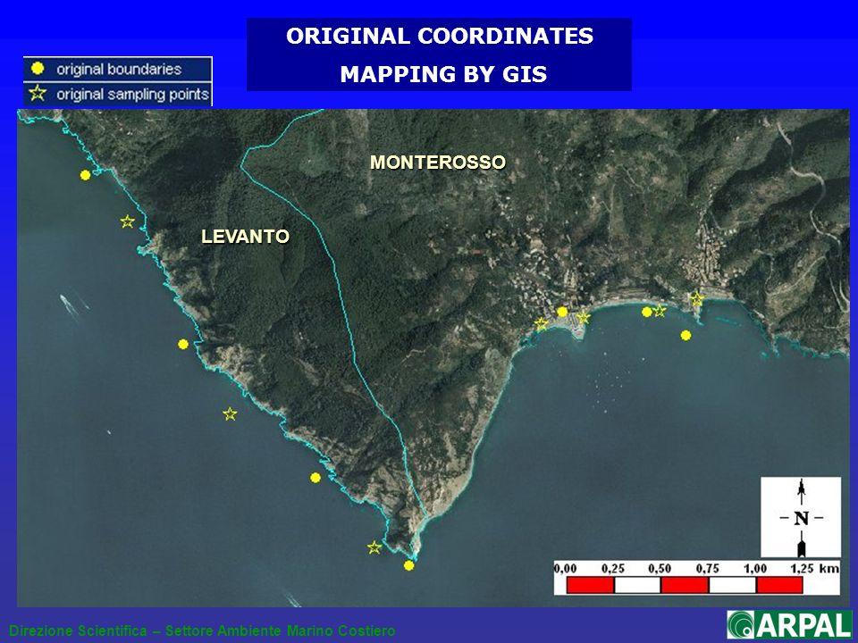 Direzione Scientifica – Settore Ambiente Marino Costiero ORIGINAL COORDINATES MAPPING BY GIS LEVANTO MONTEROSSO