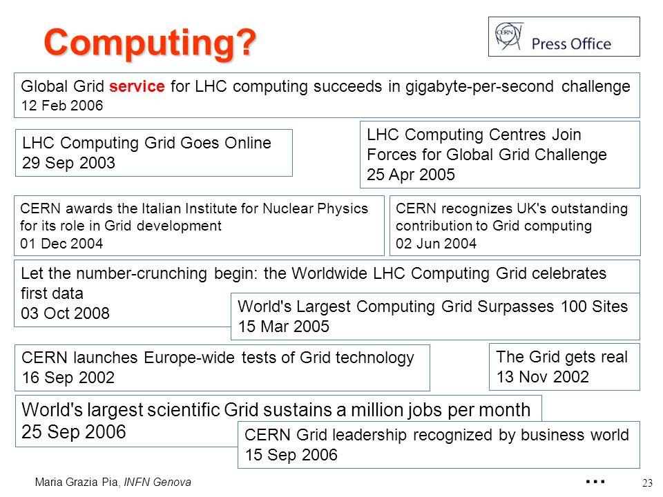 Maria Grazia Pia, INFN Genova 23 Computing.