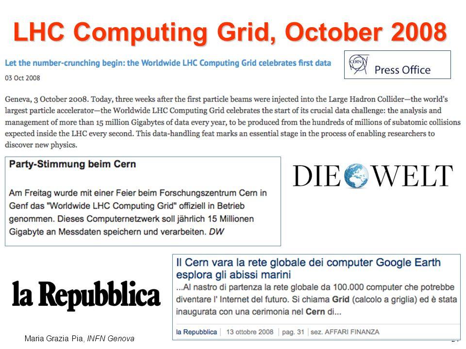 Maria Grazia Pia, INFN Genova 24 LHC Computing Grid, October 2008
