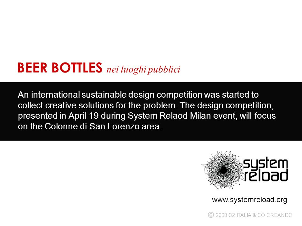 An international sustainable design competition was started to collect creative solutions for the problem.