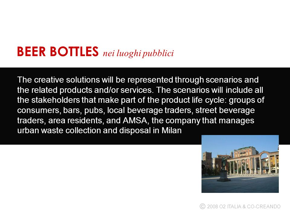 The creative solutions will be represented through scenarios and the related products and/or services.