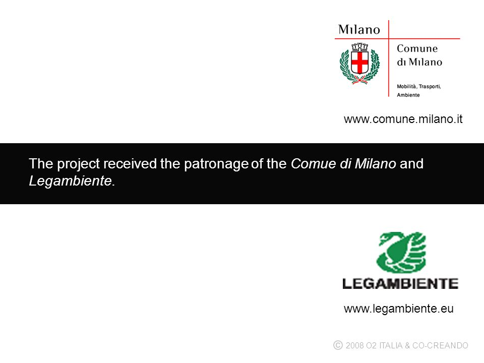 The project received the patronage of the Comue di Milano and Legambiente.