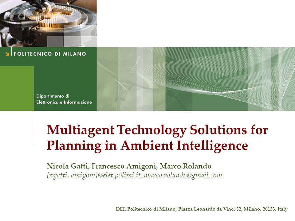 Nicola Gatti, Francesco Amigoni, Marco Rolando Application Scenario 2