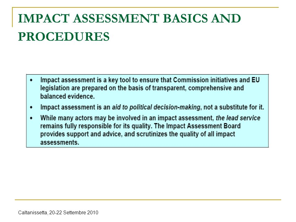 Caltanissetta, 20-22 Settembre 2010 What is impact assessment.