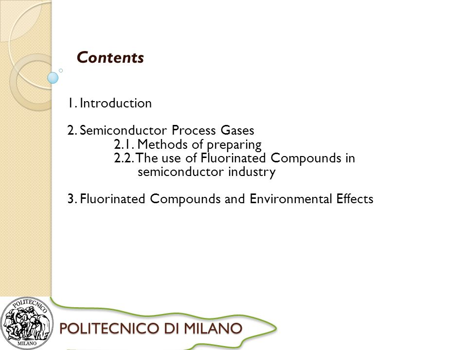 Contents 1. Introduction 2. Semiconductor Process Gases 2.1.