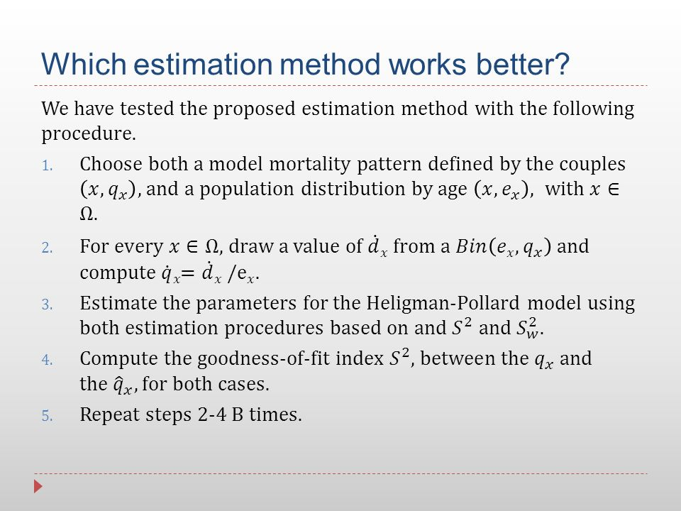 Which estimation method works better?