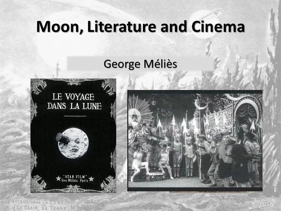 Moon, Literature and Cinema Ludovico Ariosto George Méliès