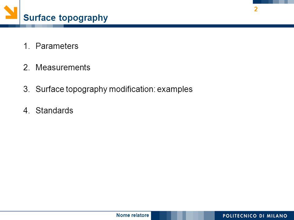 Nome relatore 23 Example II. Mechanical machining: turning