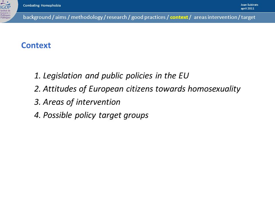 Context 1.Legislation and public policies in the EU 2.
