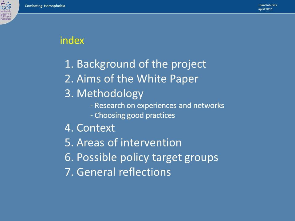 index 1.Background of the project 2. Aims of the White Paper 3.