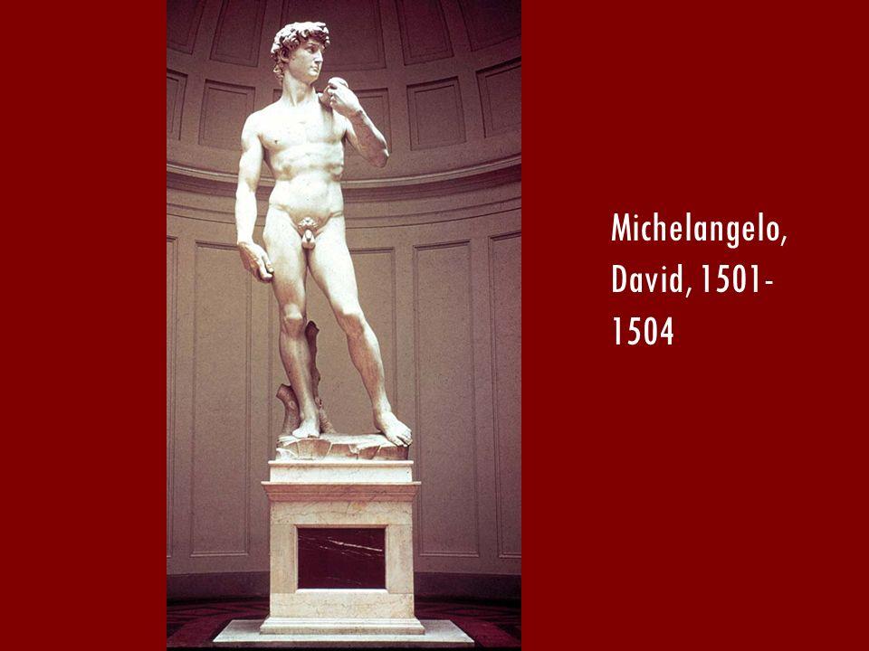 Michelangelo, David, 1501- 1504