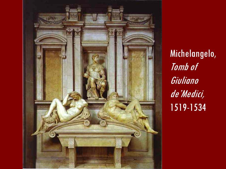 Michelangelo, Tomb of Giuliano deMedici, 1519-1534