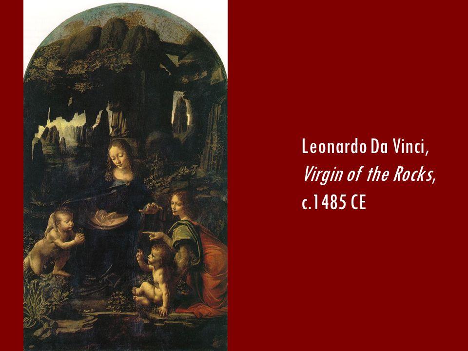 Leonardo Da Vinci, Virgin of the Rocks, c.1485 CE