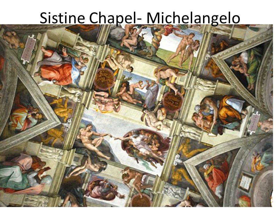 Sistine Chapel- Michelangelo