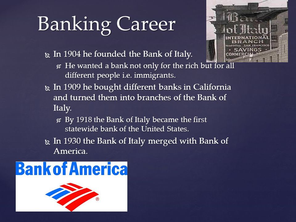 I chose Amadeo Giannini because he had a major impact on banking in the United States for the middle class.