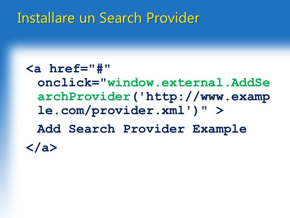 Installare un Search Provider Add Search Provider Example