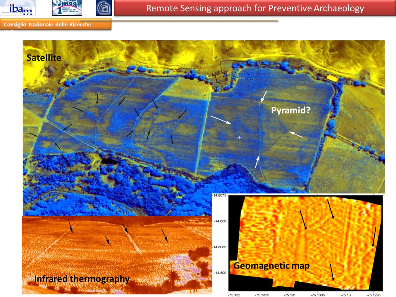 Infrared thermography Geomagnetic map Site discovery: buried settlement in Rio Nazca (2008) - Peru Remote Sensing approach for Preventive Archaeology