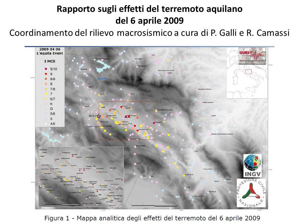Rapporto sugli effetti del terremoto aquilano del 6 aprile 2009 Coordinamento del rilievo macrosismico a cura di P. Galli e R. Camassi